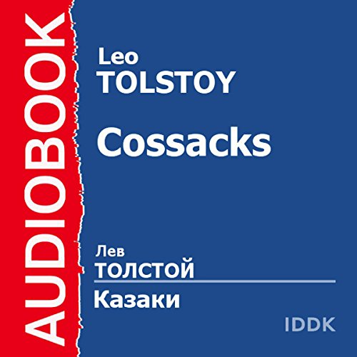 The Cossacks [Russian Edition] audiobook cover art