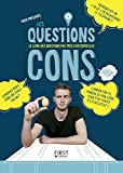 Les Questions Cons - Format Kindle - 9782754085878 - 8,99 €