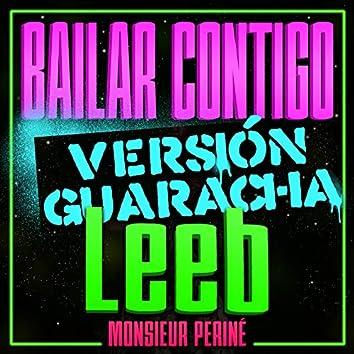 Bailar Contigo (Leeb Remix)