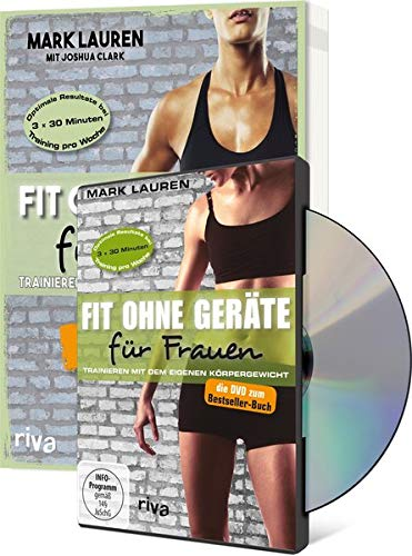Fit ohne Geräte für Frauen Buch + DVD - Bundle: Trainieren mit dem eigenen Körpergewicht. Neuausgabe: Der Weltbestseller endlich in Farbe