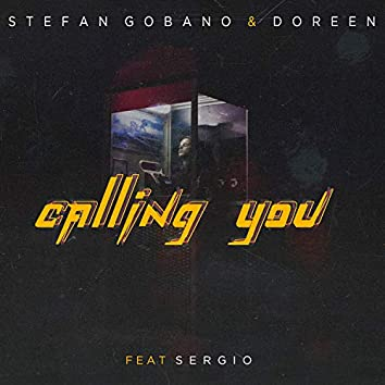 Calling You (feat. Sergio)