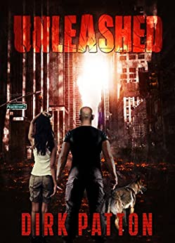 Unleashed: V Plague Book 1 by [Dirk Patton]