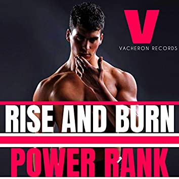 Rise and Burn, Vol. 5