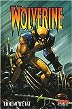 Wolverine, Tome 1 - Ennemi d'état