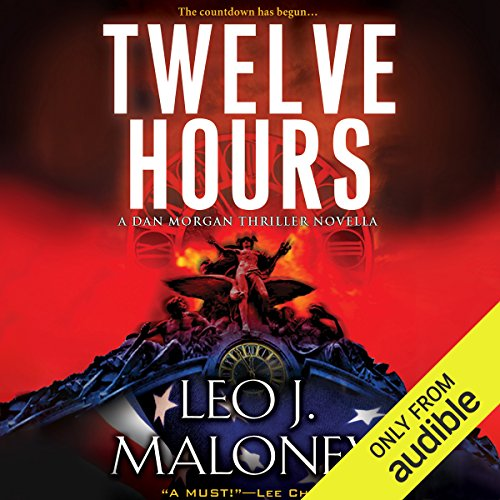 Twelve Hours                   By:                                                                                                                                 Leo J. Maloney                               Narrated by:                                                                                                                                 John Pruden                      Length: 3 hrs and 17 mins     95 ratings     Overall 4.4