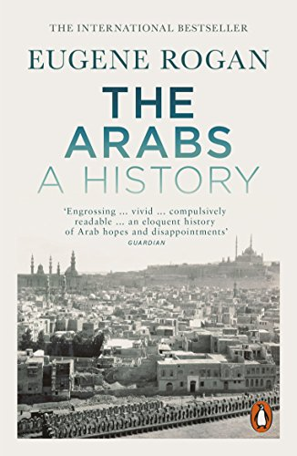 The Arabs: A History – Third Edition (English Edition)