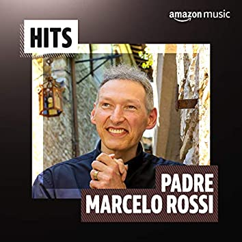 Hits Padre Marcelo Rossi