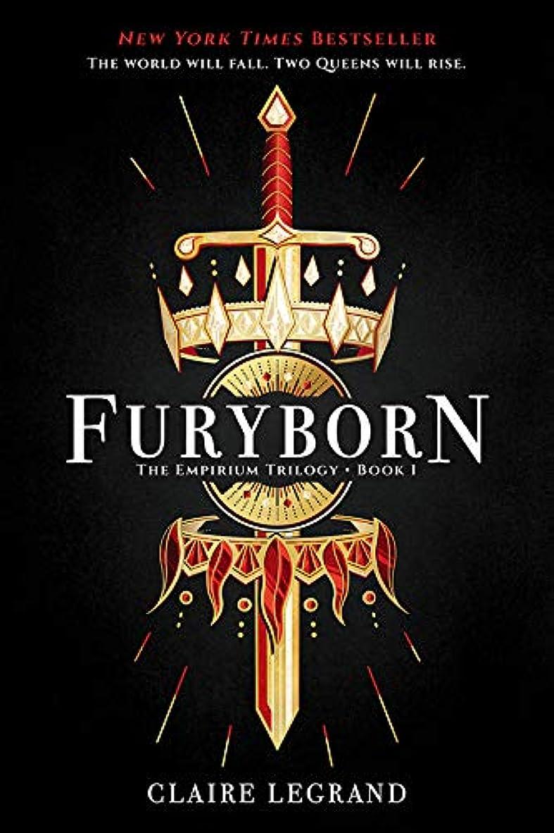タイル排他的ファイルFuryborn (The Empirium Trilogy Book 1) (English Edition)