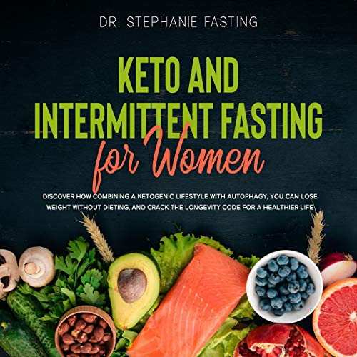 Keto and Intermittent Fasting for Women audiobook cover art