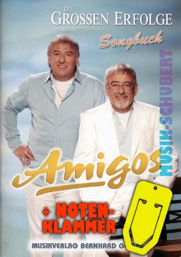 Amigos Songbuch DIE GROSSEN ERFOLGE inkl. praktische Notenklammer - 20 Hits des erfolgreichen Duos arrangiert für Klavier/Keyboard mit Akkorden und vollständigem Text (broschiert) (Noten/Sheetmusic)