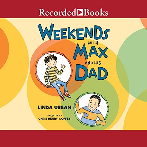 Weekends with Max and His Dad audiobook cover art