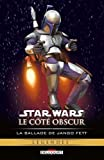 Star Wars, Le côté obscur, Tome 10 - La ballade de Jango Fett