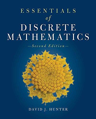 Essentials of Discrete Mathematics (The Jones & Bartlett Learning Inernational Series in Mathematics)