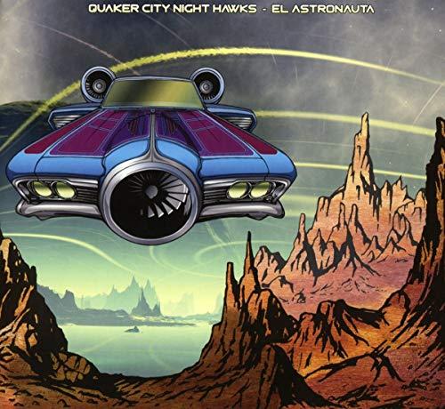 Quaker City Night Hawks: El Astronauta (Audio CD)