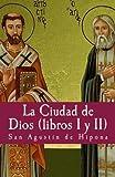 La ciudad de Dios I y II (Philosophiae Memoria) (Volume 2) (Spanish Edition)