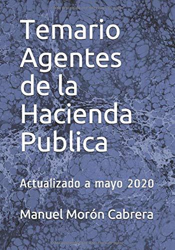 Temario Agentes de la Hacienda Publica: Actualizado a mayo 2020