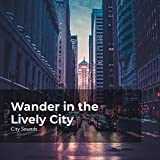 Urban City Sight-Seeing