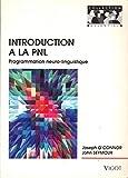 Introduction à la PNL, programmation neuro-linguistique
