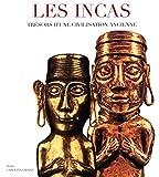 Les incas - Trésors d'une civilisation ancienne