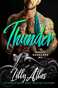 Thunder (Hell's Handlers MC Book 10)