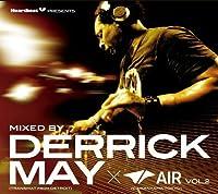 Derrick May - Heartbeat Presents Mixed By Derrick May (Transmat From Detroit) 隆脩 Air (Daikanyama Tokyo) Vol.2 [Japan CD] LACD-216 by DERRICK MAY (2011-11-23)