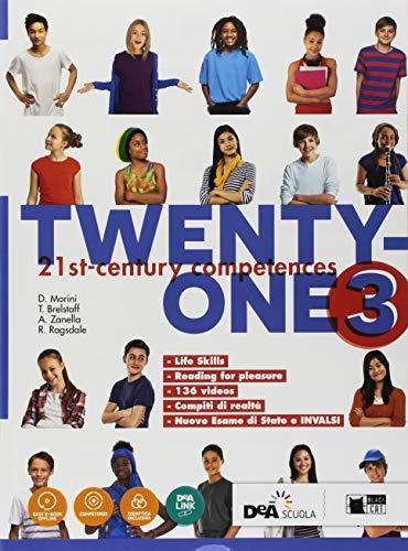 Twenty-one. Student's book-Workbook. Con Map it! Per la Scuola media. Con ebook. Con espansione online. Con DVD-ROM (Vol. 3)