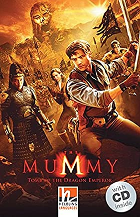 The Mummy, mit 1 Audio-CD. Level 3 (A2): Tomb of the Dragon Emperor [Lingua inglese]