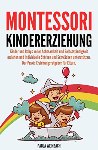 Montessori Kindererziehung: Kind...