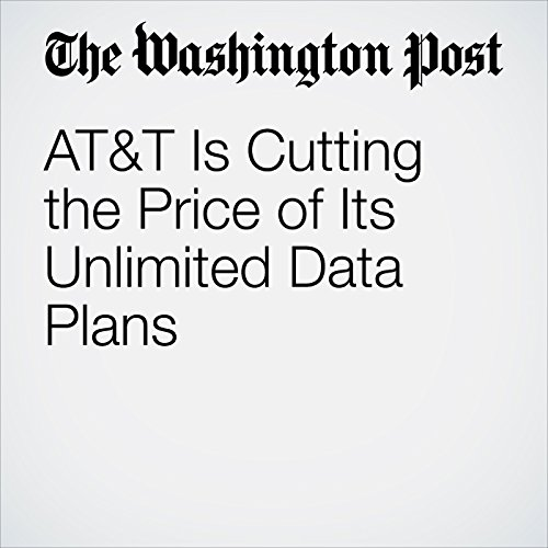 AT&T Is Cutting the Price of Its Unlimited Data Plans copertina