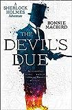 The Devil's Due (A Sherlock Holmes Adventure) (Book 3)