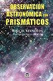 Observación astronómica con prismáticos