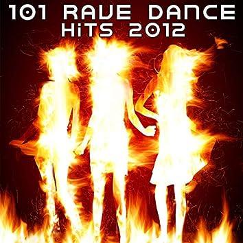 101 Rave Dance Hits 2012
