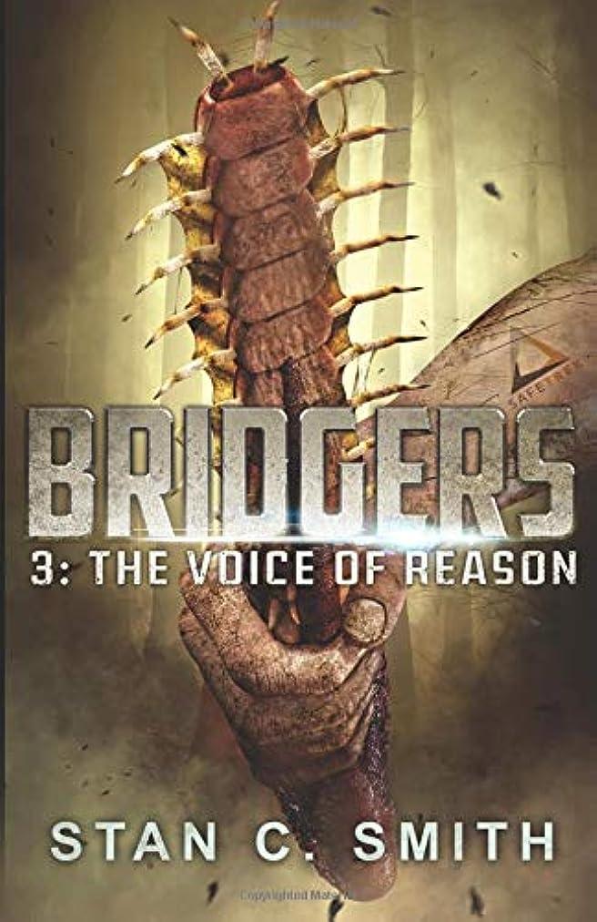 資金累計オレンジBridgers 3: The Voice of Reason