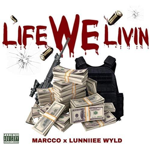 LUNNIIEE WYLD feat. Marcco
