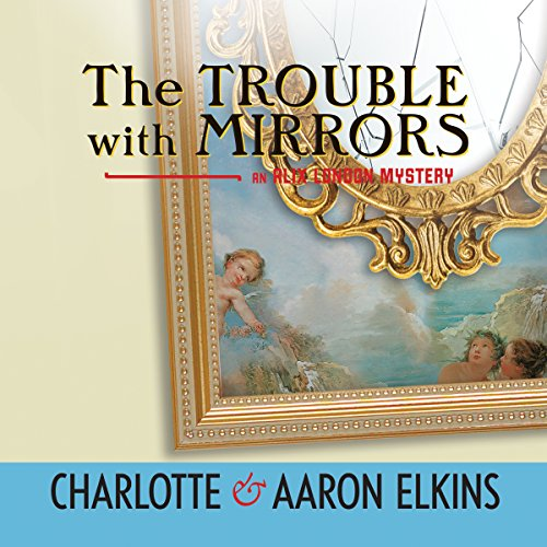 The Trouble with Mirrors cover art