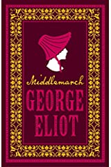 Middlemarch (Alma Classics Evergreens) Kindle Edition