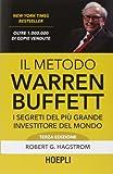 il metodo warren buffett. i segreti del più grande investitore del mondo