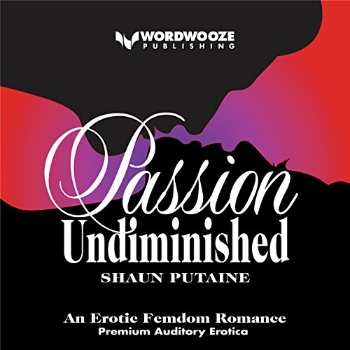 Passion Undiminished audiobook cover art