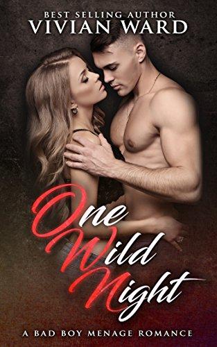 One Wild Night (A MFMM Ménage Romance)