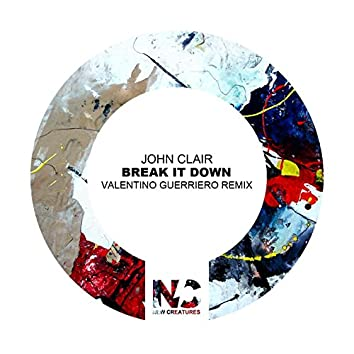 Break It Down (Valentino Guerriero Remix)