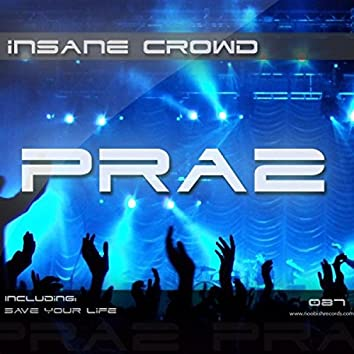 Insane Crowd