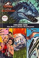 Camp Cretaceous, Volume One: The Deluxe Junior Novelization (Jurassic World: Camp Cretaceous) (Jurassic World: Camp Cretaceous)