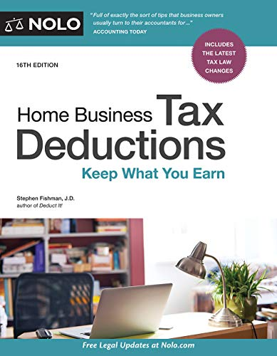 Home Business Tax Deductions: Keep What You Earn (English Edition)