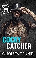 Cocky Catcher