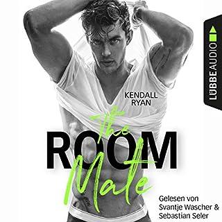 The Room Mate     Die Roommates-Serie 1              Autor:                                                                                                                                 Kendall Ryan                               Sprecher:                                                                                                                                 Sebastian Seler,                                                                                        Svantje Wascher,                                                                                        Karen Kasche                      Spieldauer: 6 Std. und 27 Min.     534 Bewertungen     Gesamt 4,3