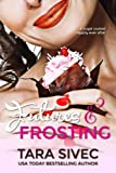 Futures and Frosting: A Sugarcoated Happily Ever After: Volume 2 (Chocolate Lovers)