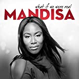 Songtexte von Mandisa - What If We Were Real