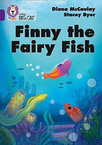 Finny the Fairy Fish: Band 08/Purpl…