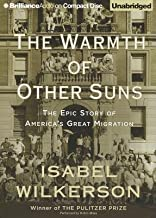 The Warmth of Other Suns: The Epic Story of America's Great Migration   [WARMTH OF OTHER SUNS 19D] [Compact Disc]
