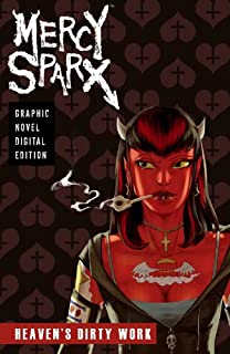 Mercy Sparx - Heaven's Dirty Work (Graphic Novel)